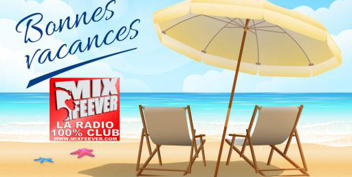 MixFeever Les Hits de vos Vacances Juillet / Aout