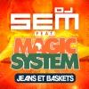 Dj Sem Ft Magic System Jeans Et Baskets