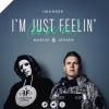 Imanbek & Martin Jensen - I'm Just Feelin' (Du Du Du)