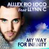 Le premier single d'Alllex Rio Loco : « My Way For Infinity »