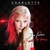 Charlotte - Je Ne Pouvais M'arrêter De Danser