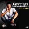 Tube : Danny Wild ft. Joanna Rays - Happy People