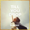 Italobrothers Till You Drop