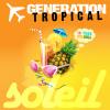 Generation Tropical