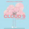 Afrojack & Chico Rose - Cloud 9 (feat. Jeremih)  déja sur MixFeever