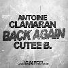 Antoine Clamaran & Cutee B. - Back Again