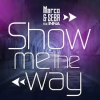 Marco & Seba feat. INNA - Show Me the Way
