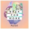 Feder - Back For More feat. Daecolm