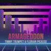 Timmy Trumpet & Florian Picasso – Armageddon