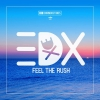 EDX - Feel The Rush
