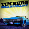 Le hit du moment de Tim Berg : Seek Bromance