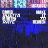 David Guetta & MORTEN - Make It To Heaven