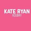 Kate Ryan - Holiday déja sur MixFeever