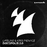 Lifelike & Kris Menace - Dicopolis 2.0