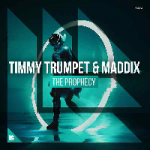 Timmy Trumpet, Maddix - The Prophecy