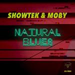 Showtek & Moby - Natural Blues