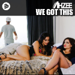 Ahzee - We Got This