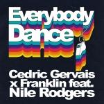 Cedric Gervais - Everybody Dance
