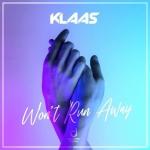 Klaas - Won't Run Away