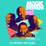 Magic system - All Around The World