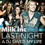 Milk Inc. - Last Night A DJ Saved My Life
