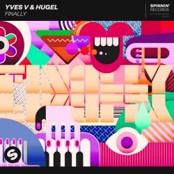 Yves V & HUGEL - Finally déja sur MixFeever