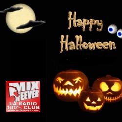 MixFeever Féte Halloween du 26 au 31 Octobre Apéro-Show Spécial Halloween Samedi 31 Oct 18h20h avec Jeremy des citrouilles des chips ...
