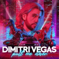 Dimitri Vegas & Like Mike  Pull me Closer déja sur MixFeever