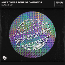 Joe Stone & Four of Diamonds - Superstar  déja sur MixFeever Hit Garantie