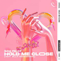 Sam Feldt Hold Me Close (feat. Ella Henderson) déja sur MixFeever