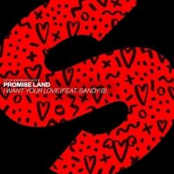 Promise Land – I Want Your Love (feat. Sandy B) 1 er Hit de 2021 sur MixFeever