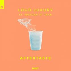 Loud Luxury feat. Morgan St. Jean - Aftertaste