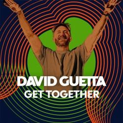 David Guetta Get Together 1 ere Diffusion le 8 mai 2021 sur MixFeever