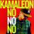 Kamaleon - No No No