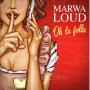 Pochette de Marwa Loud - Oh La Folle