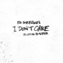 Pochette de Ed Sheeran & Justin Bieber - I Don't Care