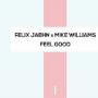 Pochette de Felix Jaehn & Mike Williams - Feel Good
