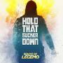 Pochette de Sound Of Legend - Hold That Sucker Down