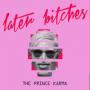 Pochette de The Prince Karma - Later Bitches