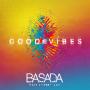 Pochette de Basada - Good Vibes