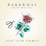 Pochette de Bakermat - Don't Want You Back
