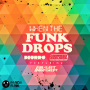 Pochette de Deorro - When The Funk Drops