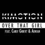 Pochette de Kimotion - Over That Girl