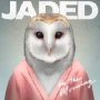Pochette de Jaded - In the Morning
